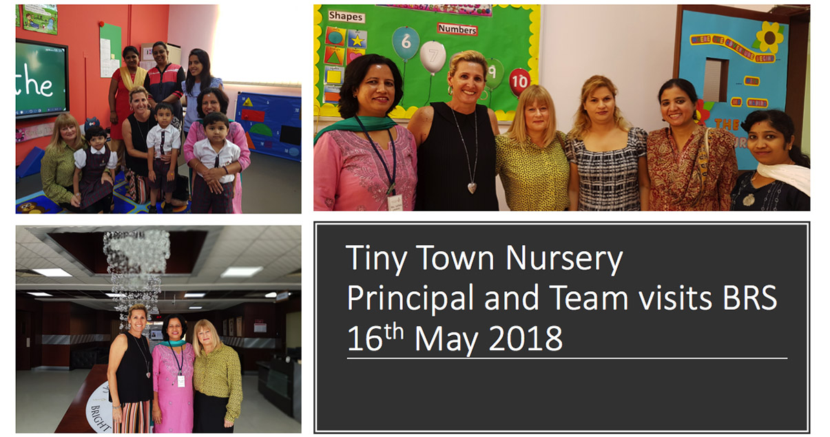 Tiny Town Nursery  Principal and Team visits BRS 16th May 2018